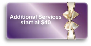 Additional Services start at $40